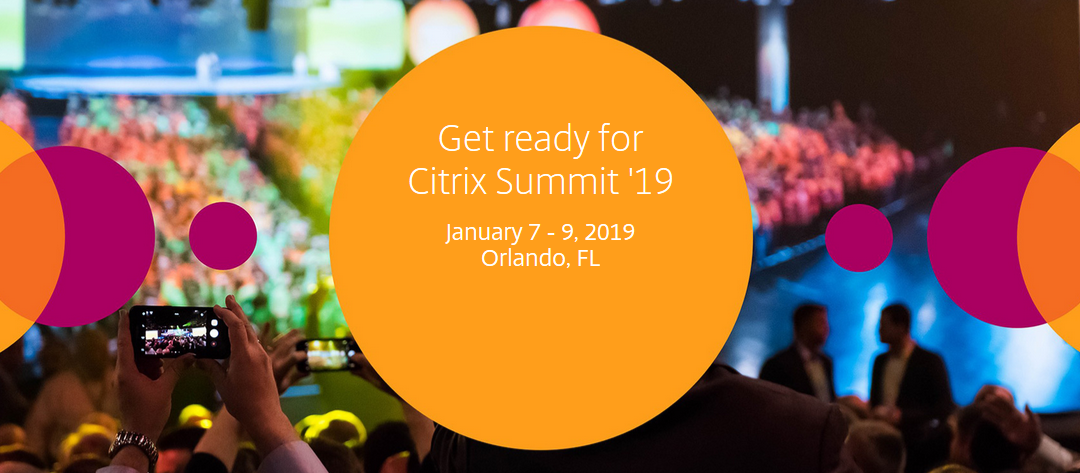 Citrix Summit 2019